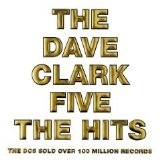 Hits Lyrics Dave Clark Five