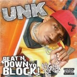 Beat'n Down Yo Block Lyrics Dj Unk