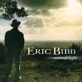Natural Light Lyrics Eric Bibb