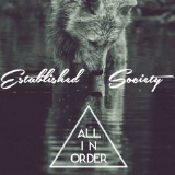 All In Order (Mixtape) Lyrics Established Society