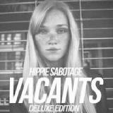 Vacants Lyrics Hippie Sabotage