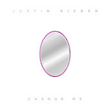 Change Me (Single) Lyrics Justin Bieber