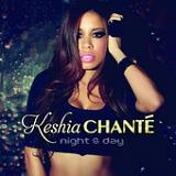 Night & Day Lyrics Keshia Chante