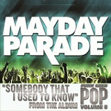 Somebody That I Used to Know (Single) Lyrics Mayday Parade