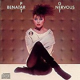 Get Nervous Lyrics Pat Benatar