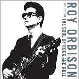The Soul Of Rock And Roll Lyrics Roy Orbison