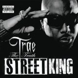 Street King Lyrics Trae