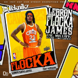 Lebron Flocka James (Mixtape) Lyrics Waka Flocka Flame