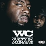 Guilty by Affiliation Lyrics Wc