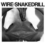 Snakedrill (EP) Lyrics Wire