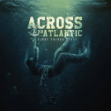 First Things First (EP) Lyrics Across The Atlantic