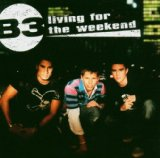 Living For The Weekend Lyrics B3