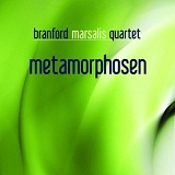 Metamorphosen Lyrics Branford Marsalis