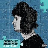 Chemically Imbalanced Lyrics Chris Webby