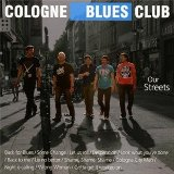 Our Streets Lyrics Cologne Blues Club