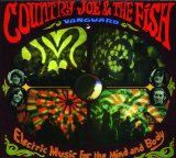 Electric Music for the Mind and Body Lyrics Country Joe & The Fish