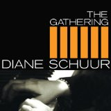 The Gathering Lyrics Diane Schuur