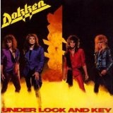 Under Lock And Key Lyrics Dokken