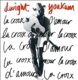 La Croix D'amour Lyrics Dwight Yoakam