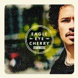Can't Get Enough Lyrics Eagle-Eye Cherry