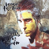 Smells Like Truth Lyrics Freelove Laurie