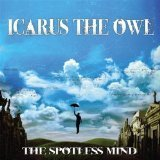 The Spotless Mind Lyrics Icarus The Owl