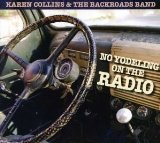 No Yodeling On The Radio Lyrics Karen Collins & Backroads Band