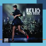 Kelis Was Here Lyrics Kelis