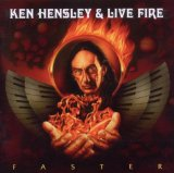 Faster Lyrics Ken Hensley & Live Fire