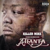 Underground Atlanta Lyrics Killer Mike