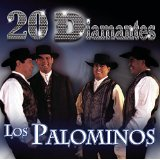 20 Diamantes Lyrics Los Palominos