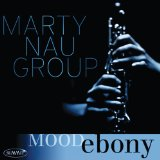 Mood Ebony Lyrics Marty Nau