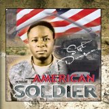 American Soldier Lyrics SGT Dunson