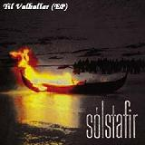 Til Valhallar (EP) Lyrics Solstafir