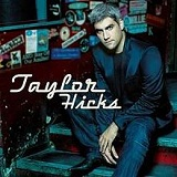 Taylor Hicks Lyrics Taylor Hicks
