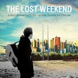 A Revisionist's Guide to the American Dream Lyrics The Lost Weekend