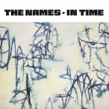 In Time Lyrics The Names