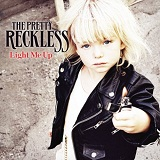 Light Me Up Lyrics The Pretty Reckless