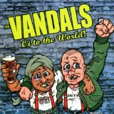 Oi To The World Lyrics The Vandals