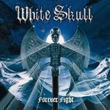 Forever Fight Lyrics White Skull