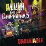 Undeniable Lyrics Alvin And The Chipmunks