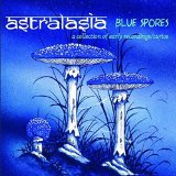 Blue Spores Lyrics Astralasia