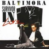 Survivor In Love Lyrics Baltimora