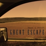 Great Escape Lyrics Bear and Porch