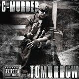Tomorrow Lyrics C-Murder