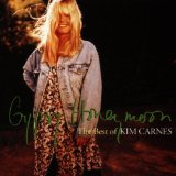 Gypsy Honeymoon: The Best of Kim Carnes Lyrics Carn