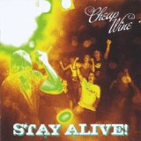 Stay Alive! Lyrics Cheap Wine