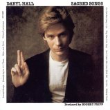 Sacred Songs Lyrics Daryl Hall