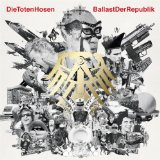 Ballast der Republik Lyrics Die Toten Hosen