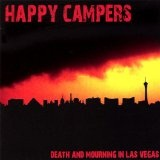 Death And Mourning In Las Vegas Lyrics Happy Campers